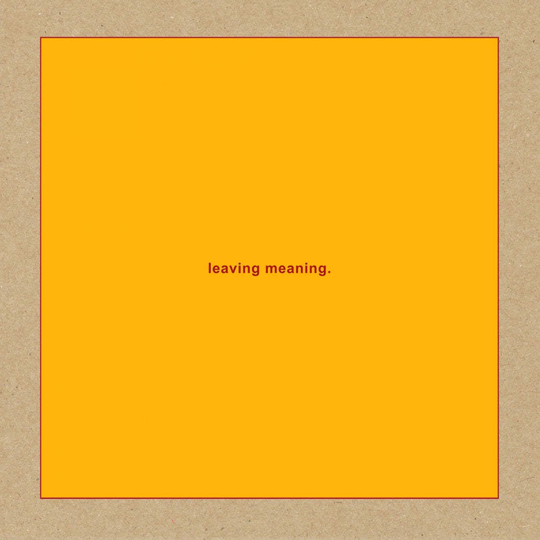 SWANS - Leaving Meaning. (Vinyle)