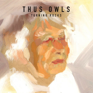 THUS:OWLS - Turning Rocks (Vinyle) - Secret City