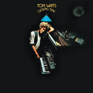 TOM WAITS - Closing Time (Vinyle) - Anti