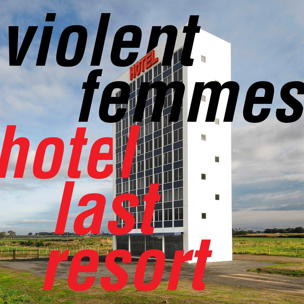 VIOLENT FEMMES - Hotel Last Resort (Vinyles)