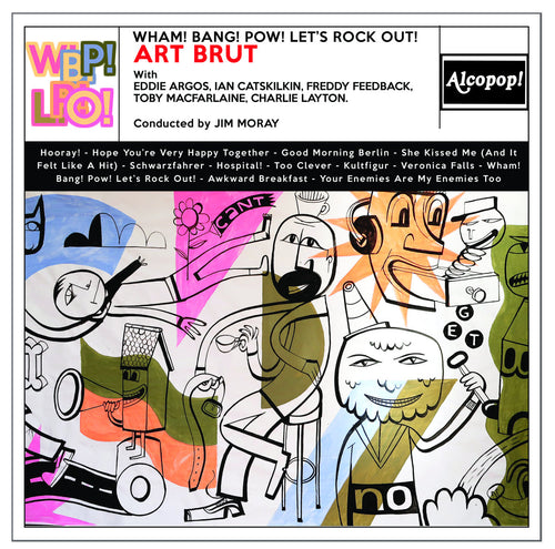 ART BRUT - Wham! Bang! Pow! Let's Rock Out! (Vinyle) - Alcopop