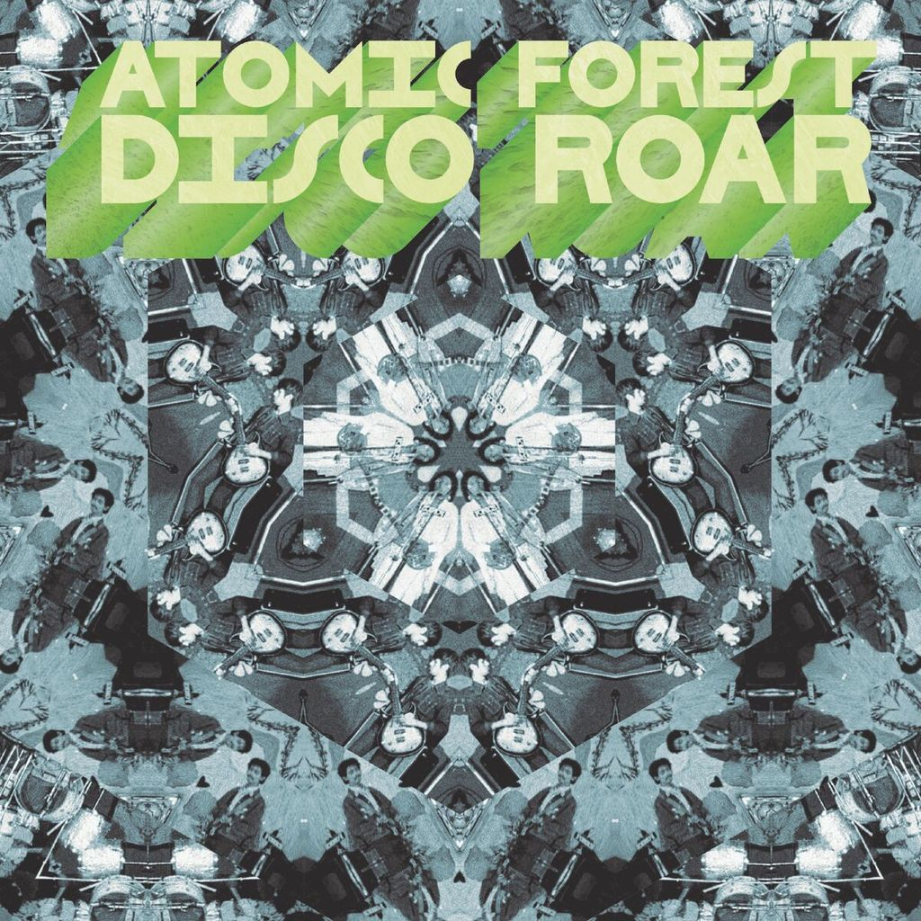 ATOMIC FOREST - Disco Roar (Vinyle) - Now-Again