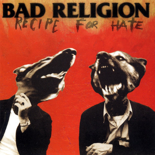 BAD RELIGION - Recipe for Hate (Vinyle) - Epitaph