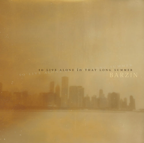 BARZIN - To Live Alone In That Long Summer (Vinyle) - Monotreme