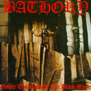 BATHORY - Under the Sign of the Black Mark (Vinyle) - Black Mark