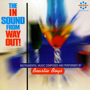 BEASTIE BOYS - The In Sound From Way Out! (Vinyle)