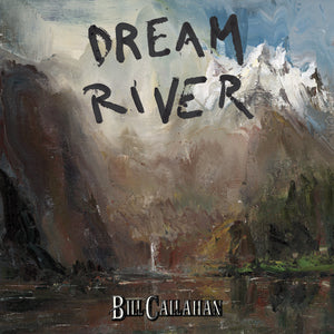 BILL CALLAHAN - Dream River (Vinyle) - Drag City