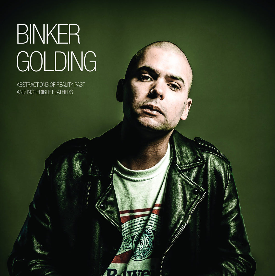 BINKER GOLDING - Abstractions of Reality Past and Incredible Feathers (Vinyle)