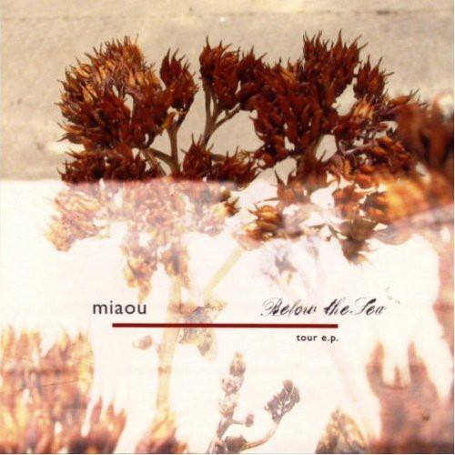BELOW THE SEA / MIAOU - Tour EP (CD) - Preco (Japan)