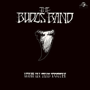 THE BUDOS BAND - Long in the Tooth (Vinyle)