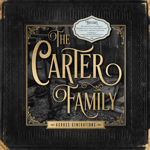 THE CARTER FAMILY - Across Generations (Vinyle)
