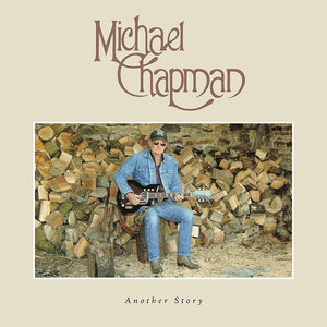 MICHAEL CHAPMAN - Another Story (Vinyle) - Secret Records