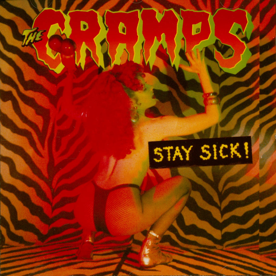 THE CRAMPS - Stay Sick! (Vinyle)