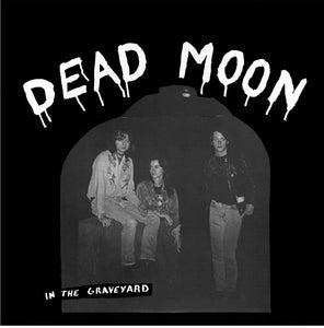 DEAD MOON - In The Graveyard (Vinyle) - Mississippi