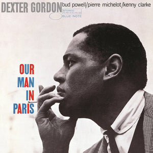 DEXTER GORDON - Our Man In Paris (Vinyle)