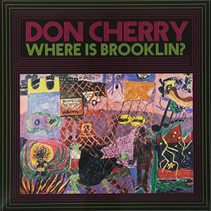 DON CHERRY - Where Is Brooklyn? (Vinyle)