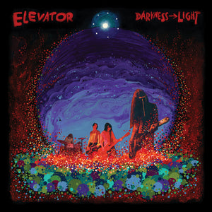 ELEVATOR - Darkness Light (Vinyle)