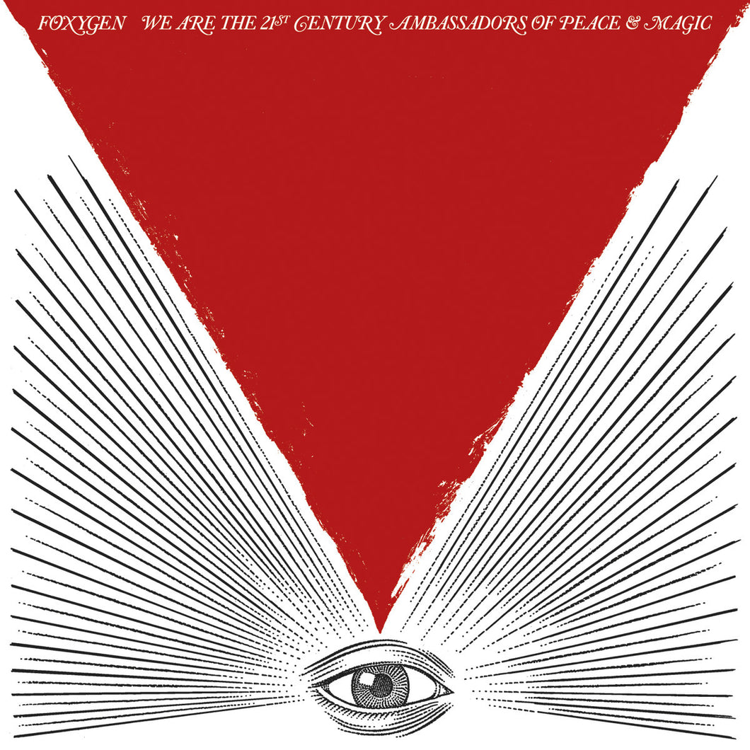 FOXYGEN - We Are the 21st Century Ambassadors of Peace & Magic (Vinyle)