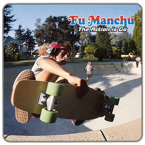 FU MANCHU - The Action Is Go (Vinyle) - At The Dojo