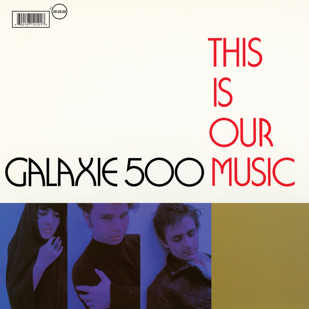 GALAXIE 500 - This Is Our Music (Vinyle) - 20|20|20