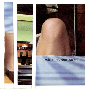 HAYDEN -  Moving Careful, Plus Rarities (Vinyle) - Hardwoood
