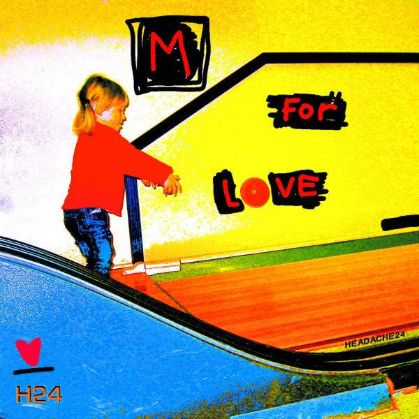 HEADACHE24 - M for Love (Vinyle) - P572