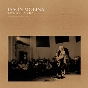 JASON MOLINA - Live at La Chapelle (Vinyle)