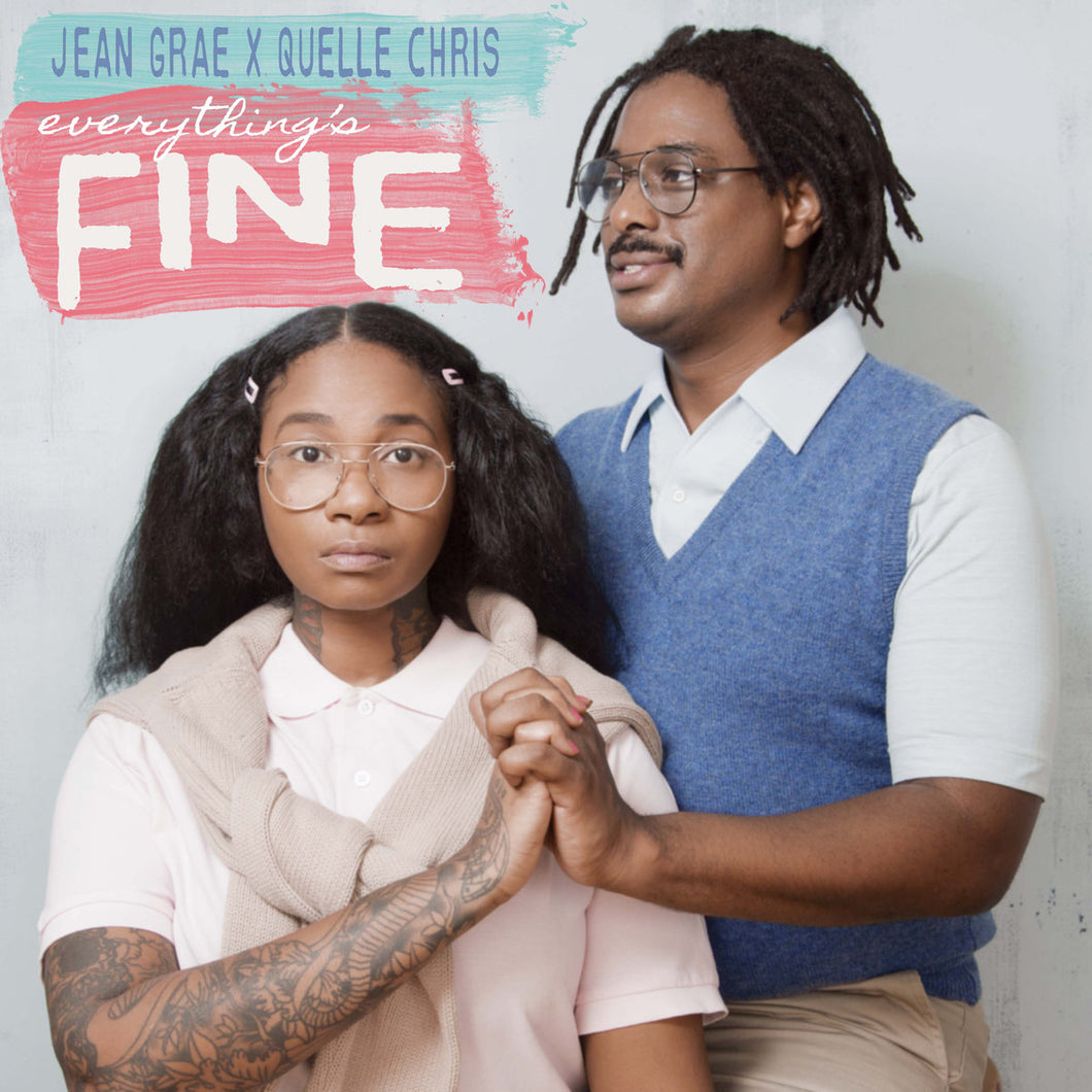 JEAN GRAE & QUELLE CHRIS - Everything's Fine (Vinyle) - Mello Music Group