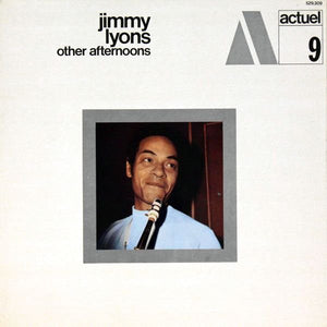 JIMMY LYONS - Other Afternoons (Vinyle) - BYG Actuel