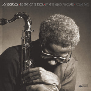 JOE HENDERSON - The State of the Tenor • Live at the Village Vanguard Volume Two (Vinyle)