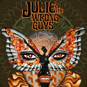 JULIE & THE WRONG GUYS - S/T (Vinyle) - Done Alone