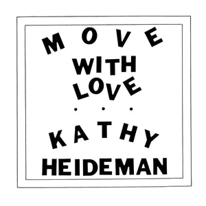 KATHY HEIDEMAN - Move With Love (Vinyle)