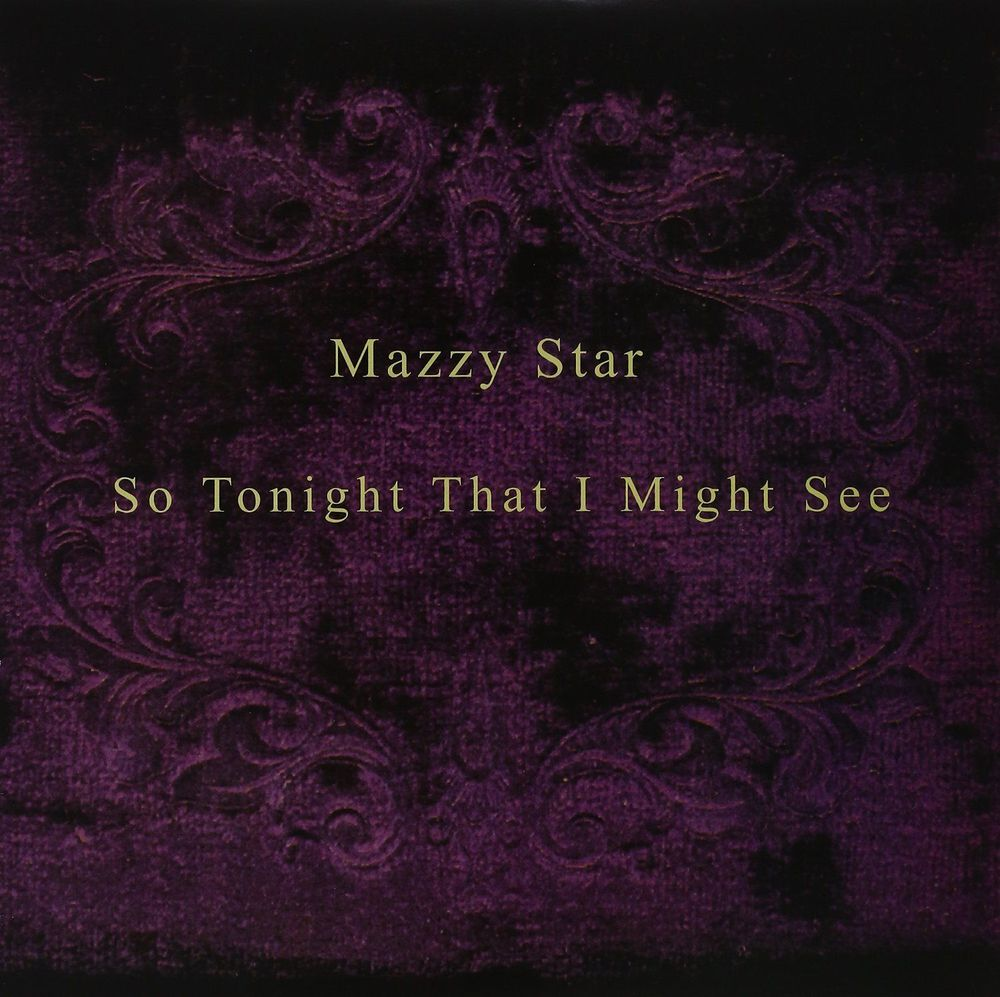 MAZZY STAR - So Tonight That I Might See  (Vinyle) - Capitol