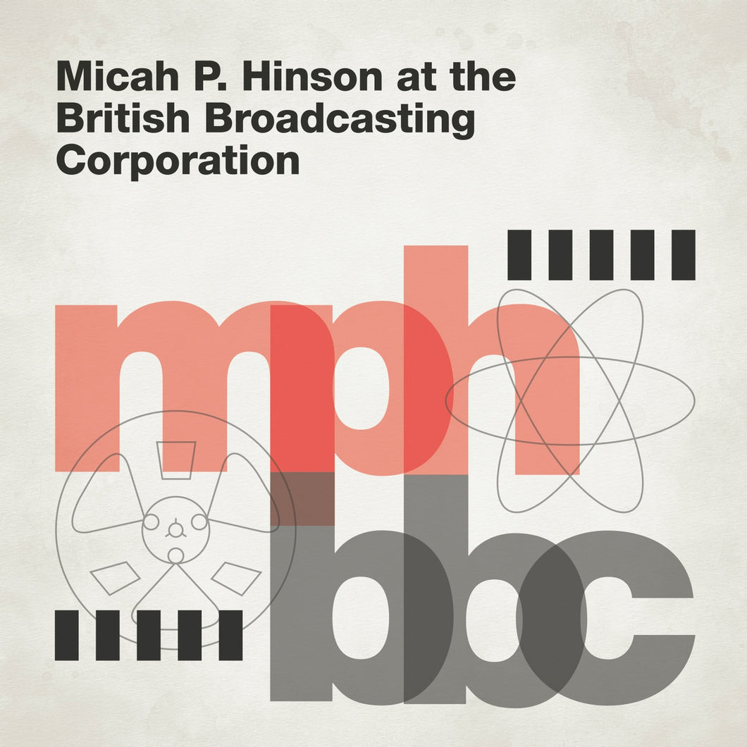 MICAH P HINSON - At The British Broadcasting Corporation (Vinyle) - Full Time Hobby