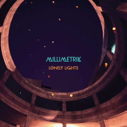 MILLIMETRIK - Lonely Lights (Vinyle) - Coyote