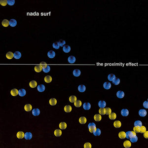 NADA SURF - The Proximity Effect (Vinyle) - Mardev
