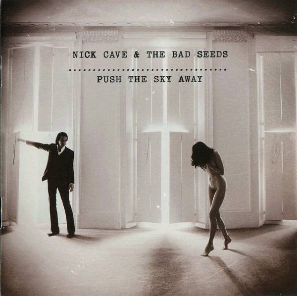 NICK CAVE & THE BAD SEEDS -Push The Sky Away (Vinyle) - Bad Seed Ltd.