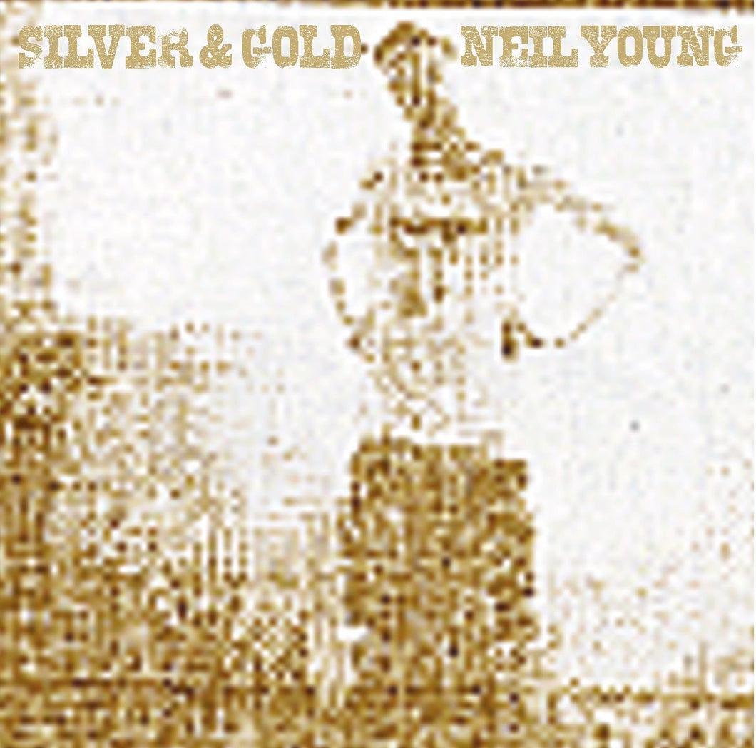 NEIL YOUNG - Silver & Gold (Vinyle) - Reprise