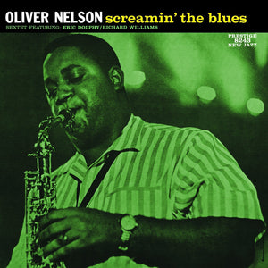OLIVER NELSON - Screamin' the Blues (Vinyle)