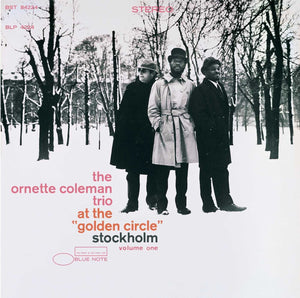 "THE ORNETTE COLEMAN TRIO - At the ""Golden Circle"" Stockholm Volume One (Vinyle) - Blue Note"