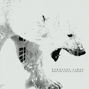 PARALLEL LINES -  White Fur /// Black Cathedral (Vinyle) - Oaken Palace