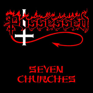 POSSESSED - Seven Churches (Vinyle) - Century Media