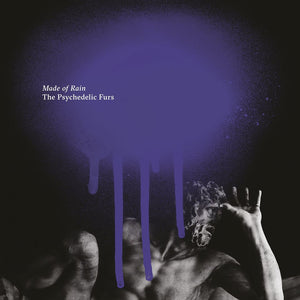 THE PSYCHEDELIC FURS - Made of Rain (Vinyle)