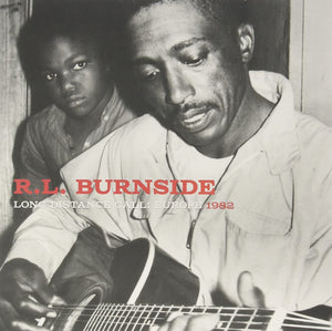 R.L. BURNSIDE - Long Distance Call: Europe 1982 (Vinyle)