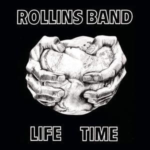 ROLLINS BAND - Life Time (Vinyle)