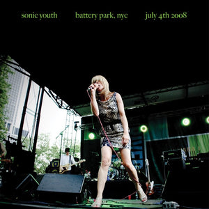 SONIC YOUTH - Battery Park NYC, July 4th 2008 (Vinyle)