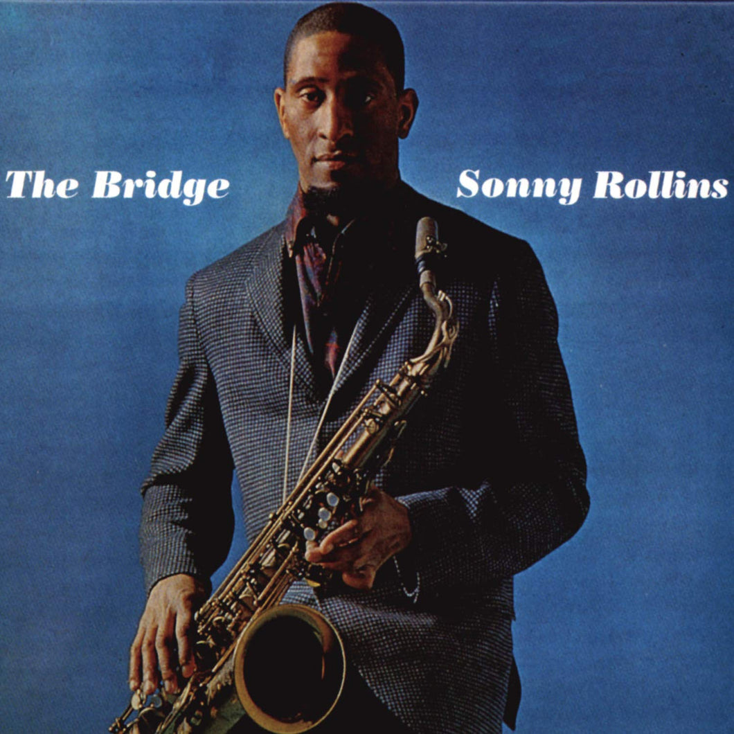 SONNY ROLLINS - The Bridge (Vinyle) - RCA