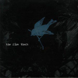 THE FIRE THEFT - The Fire Theft (Vinyle)