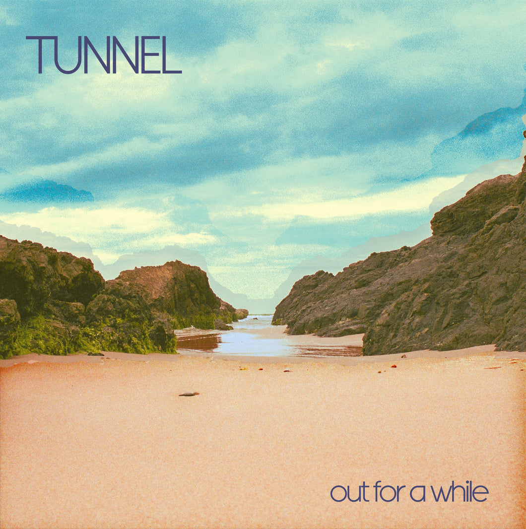 TUNNEL - Out For A While (Vinyle)
