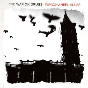 THE WAR ON DRUGS - Wagonwheel Blues (Vinyle) - Secretly Canadian